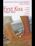 First Kiss (Then Tell)