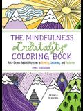 The Mindfulness Creativity Coloring Book: The Anti-Stress Adult Coloring Book with Guided Activities in Drawing, Lettering, and Patterns