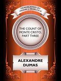 The Count of Monte Cristo, Part Three: The Rise of Monte Cristo: A Play in Five Acts