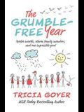 The Grumble-Free Year: Twelve Months, Eleven Family Members, and One Impossible Goal