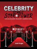 Celebrity Female Star Power: The Millionaire Prisoner's Address Book