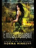 Embattlement: A Young Adult Science Fiction Dystopian Novel (The Undergrounders Series Book Two)