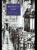 Ruskin's God