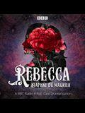 Rebecca: A BBC Radio 4 Full-Cast Dramatisation