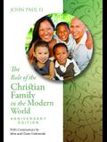 The Role of the Christian Family in the Modern World Anniversary Edition: Familiaris Consortio