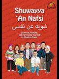 Shuwayya 'An Nafsi: Listening, Reading, and Expressing Yourself in Egyptian Arabic