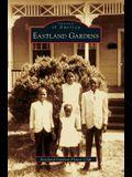 Eastland Gardens