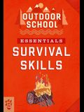 Outdoor School Essentials: Survival Skills
