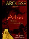 Atlas Historico de Mesoamerica
