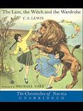 The Lion, the Witch and the Wardrobe Unabridged CD