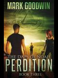 The Days of Noah, Book Three: Perdition