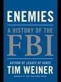 Enemies: A History of the FBI