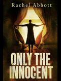 Only the Innocent