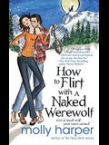 How to Flirt with a Naked Werewolf, 1
