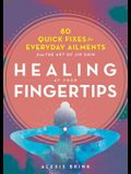 Healing at Your Fingertips: Quick Fixes from the Art of Jin Shin