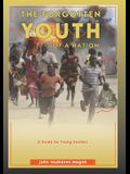 The Forgotten Youth OF A NATION