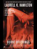 Burnt Offerings: An Anita Blake, Vampire Hunter Novel