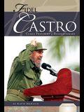 Fidel Castro: Cuban President & Revolutionary