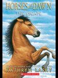 Horses of the Dawn #1: The Escape