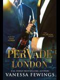Pervade London