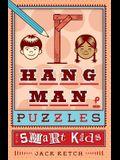 Hangman Puzzles for Smart Kids, 3