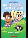 Karen's Witch (Baby-Sitters Little Sister Graphic Novel #1): Graphix Book (Adapted Edition), 1