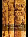 Power in Stone: Cities as Symbols of Empire