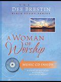A Woman of Worship (Dee Brestin's Series)
