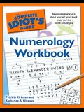 The Complete Idiot's Guide Numerology Workbook: Reveal Essential Truths about Yourself, Your Loved Ones, and the World Around Yo