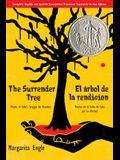 The Surrender Tree/El Árbol de la Rendición: Poems of Cuba's Struggle for Freedom/Poemas de la Lucha de Cuba Por Su Libertad