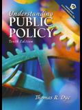Understanding Public Policy (10th Edition)