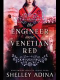 The Engineer Wore Venetian Red: Mysterious Devices 4