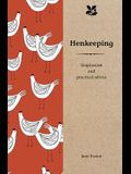 Henkeeping: Inspiration and Practical Advice