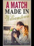 A Match Made in Williamstown: A Novella