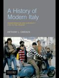 A History of Modern Italy: Transformation and Continuity, 1796 to the Present