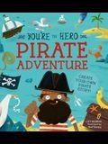 You're the Hero: Pirate Adventure