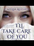 I'll Take Care of You