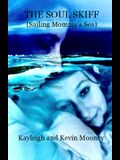 The Soul Skiff (Sailing Mommy's Sea)