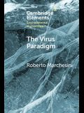 The Virus Paradigm: A Planetary Ecology of the Mind