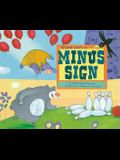 If You Were a Minus Sign
