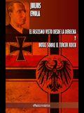 El fascismo visto desde la derecha y Notas sobre el Tercer Reich