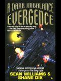 Evergence III: A Dark Imbalance