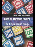 ABCs of Acrostic Poetry: The keyword is king.