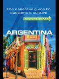 Argentina - Culture Smart!, Volume 61: The Essential Guide to Customs & Culture