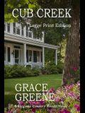 Cub Creek (Large Print): A Cub Creek Novel (Large Print)