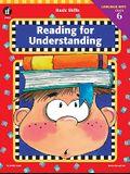 Basic Skills Reading for Understanding, Grade 6