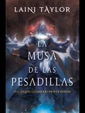 La Musa de Las Pesadillas / Musa of Nightmares
