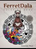 Ferretdala Coloring Book