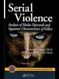 Serial Violence: Analysis of Modus Operandi and Signature Characteristics of Killers