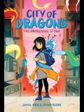 City of Dragons: A Graphic Novel (City of Dragons #1)